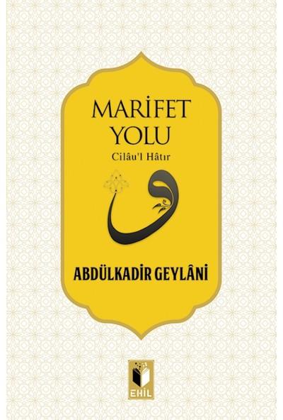 Marifet Yolu - Abdulkadir Geylani