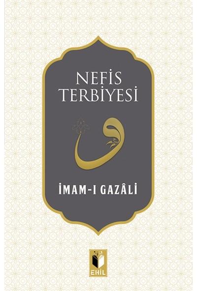 Nefis Terbiyesi - Abdulkadir Geylani