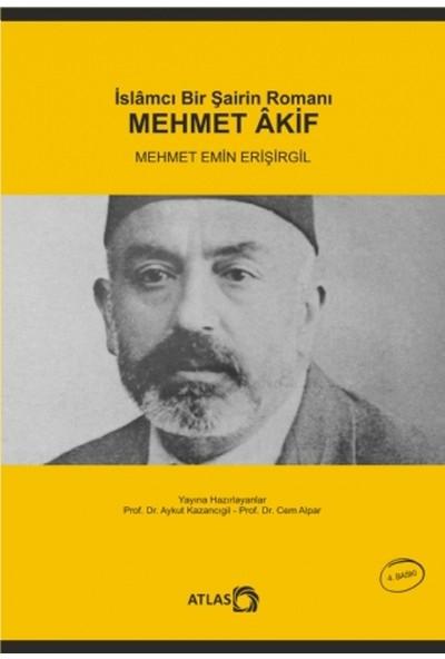 İslamcı Bir Şairin Romanı: Mehmet Akif