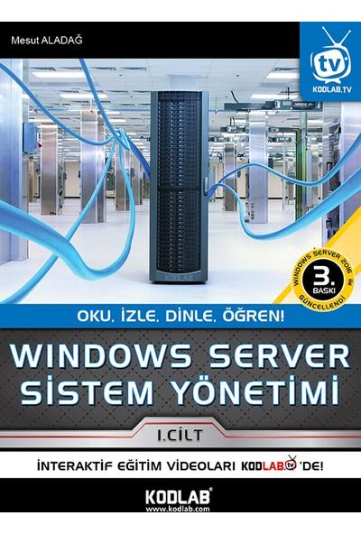 Windows Server Sistem Yönetimi - Mesut Aladağ