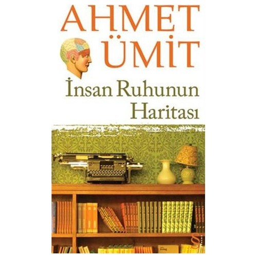 İnsan Ruhunun Haritası - Ahmet Ümit