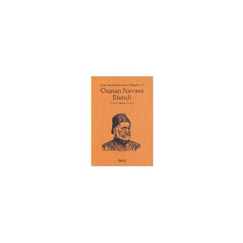 Şiirin Hazanında Gazel Dökenler 4: Osman Nevres Efendi