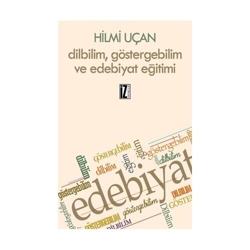 Dilbilim, Göstergebilim Ve Edebiyat Eğitimi