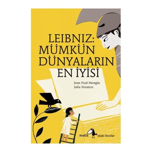 Leibniz: Mümkün Dünyaların En İyisi