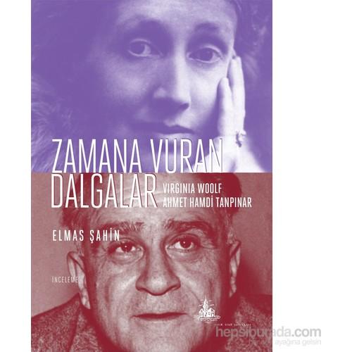 Zamana Vuran Dalgalar – Wirginia Woolf ve Ahmet Hamdi Tanpınar
