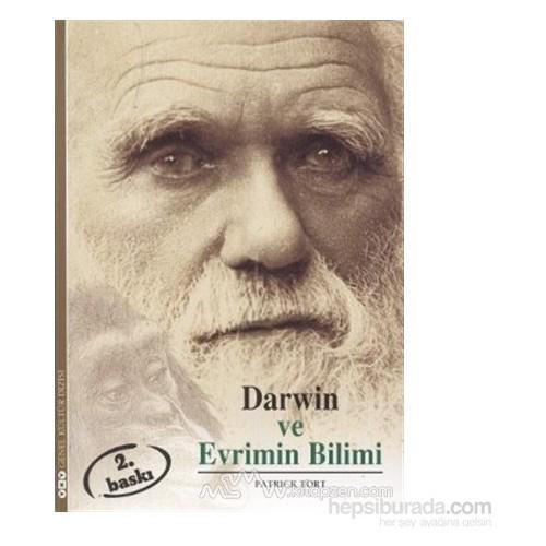 Darwin Ve Evrimin Bilimi-Patrick Tort