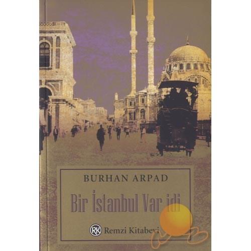 Bir İstanbul Var İdi