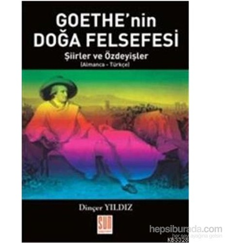 Goethenin Doğa Felsefesi Şiirler Ve Özdeyişler-Dinçer Yıldız