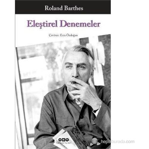 Eleştirel Denemeler-Roland Barthes