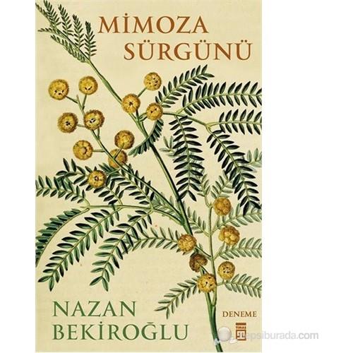 Mimoza Sürgünü - Nazan Bekiroğlu