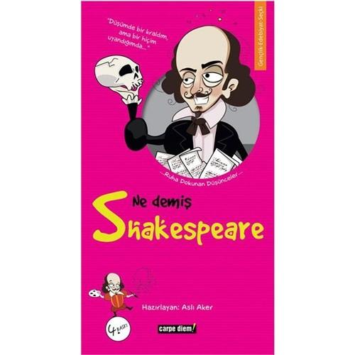 Ne Demiş Shakespeare