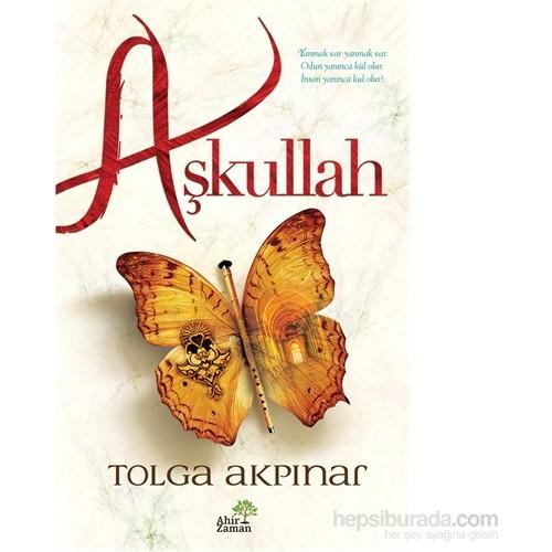 Aşkullah-Tolga Akpınar