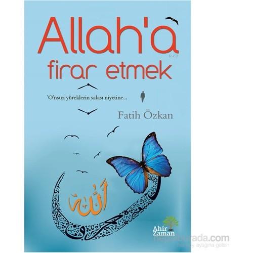 Allah'a Firar Etmek