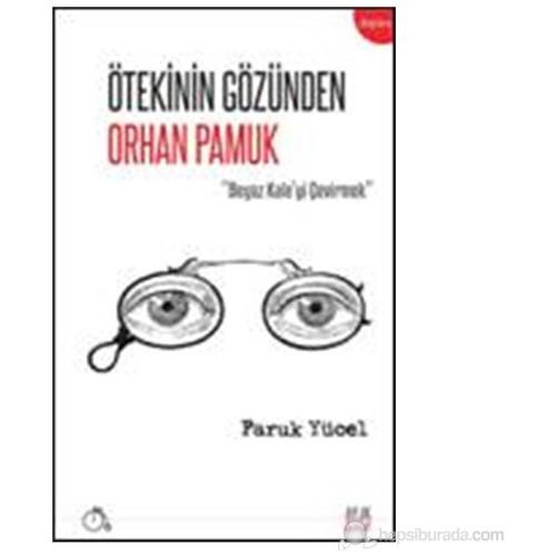 Orhan Pamuk'u Anlamak ve Çevirmek
