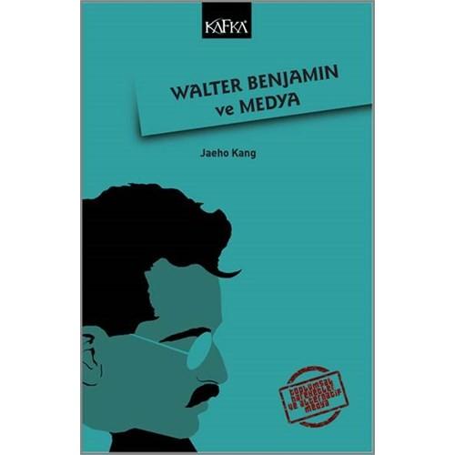 Walter Benjamın Ve Medya