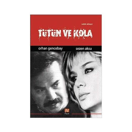 Tütün ve Kola / Orhan Gencebay - Sezen Aksu