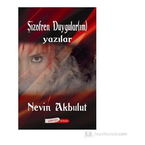 Şizofren Duygular(ım) (Yazılar)