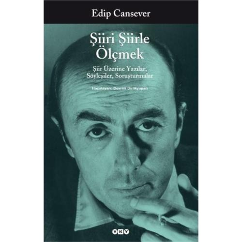 Şiiri Şiirle Ölçmek-Edip Cansever