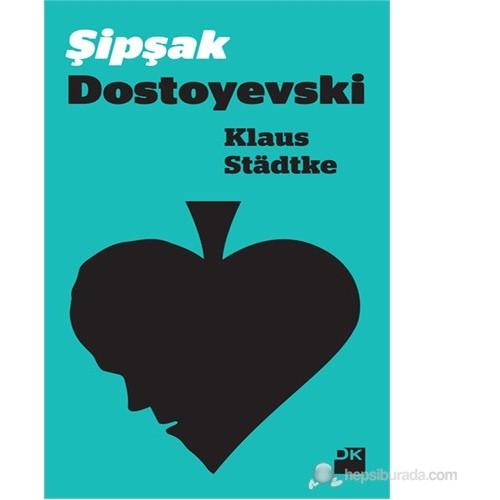 Şipşak Dostoyevski