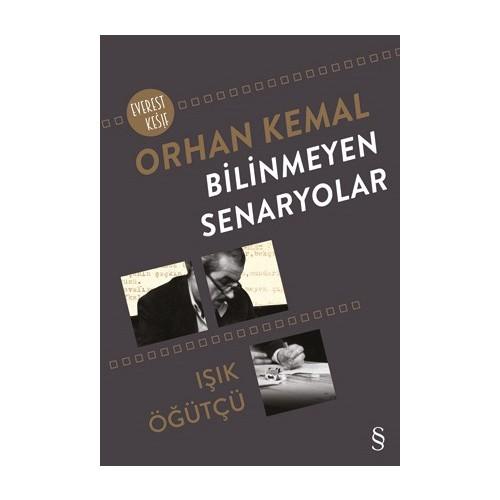 Orhan Kemal: Bilinmeyen Senaryolar