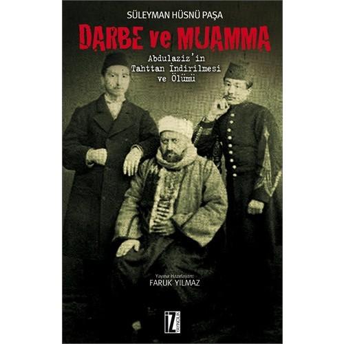 Darbe Ve Muamma - Süleyman Hüsnü Paşa