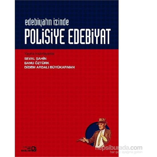 Edebiyatın İzinde - Polisiye Edebiyatı-Seval Şahin
