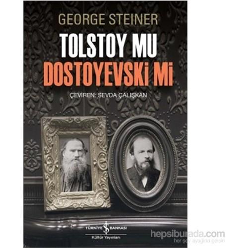 Tolstoy Mu Dostoyevski Mi