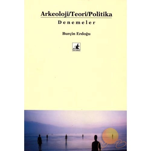 Arkeoloji / Teori / Politika