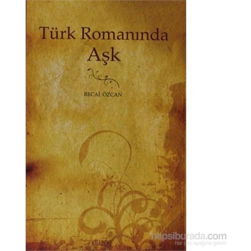 Türk Romanında Aşk (1872-1900)