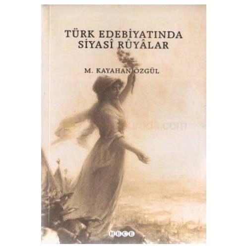 Türk Edebiyatında Siyasi Rüyalar