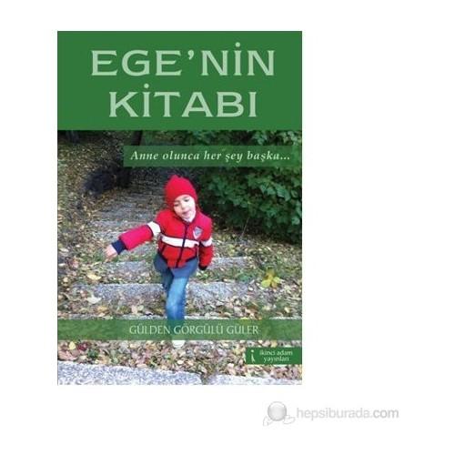 Ege'Nin Kitabı-Gülden Görgülü Güler