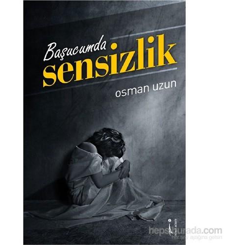 Başucumda Sensizlik-Osman Uzun