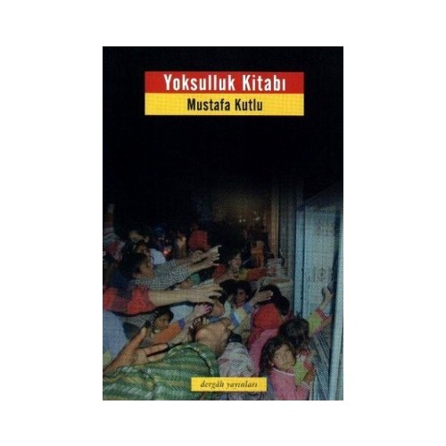 Yoksulluk Kitabı-Mustafa Kutlu