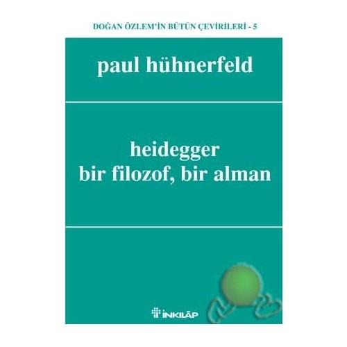 Heıdegger;bir Filozof,bir Alman