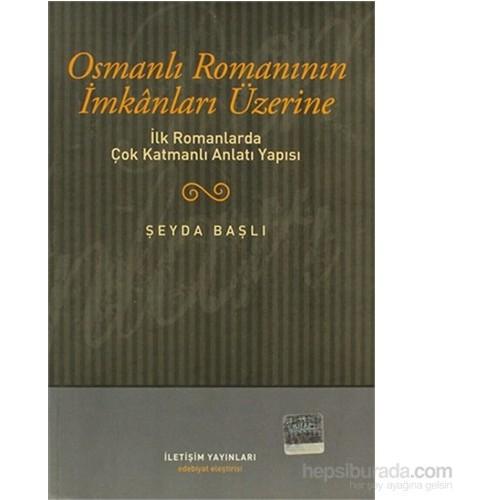 Osmanlı Romanının İmkanları Üzerine