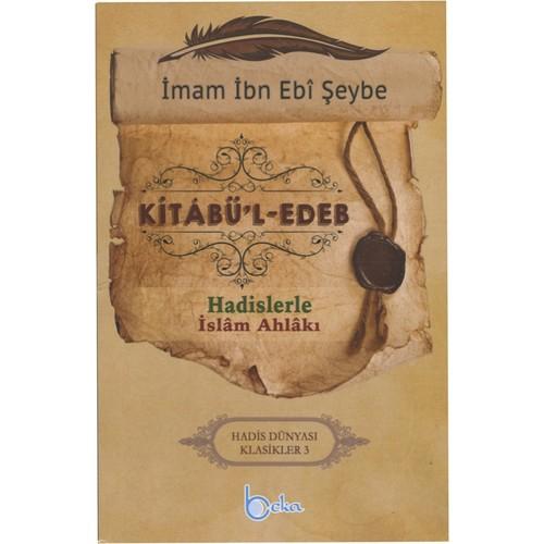 Kitabu'L-Edeb & Hadislerle İslam Ahlakı