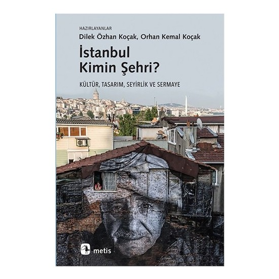İstanbul Kimin Şehri-Orhan Kemal Koçak