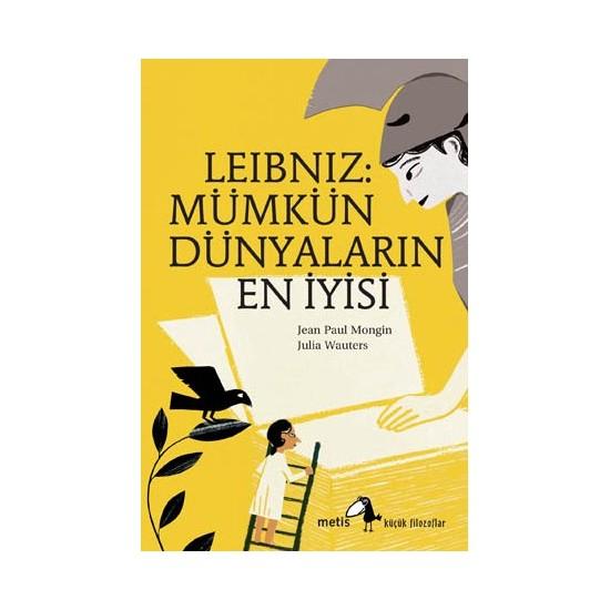 Leibniz: Mümkün Dünyaların En İyisi-Jean Paul Mongin