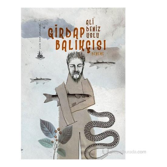 Girdap Balıkçısı-Ali Deniz Uslu