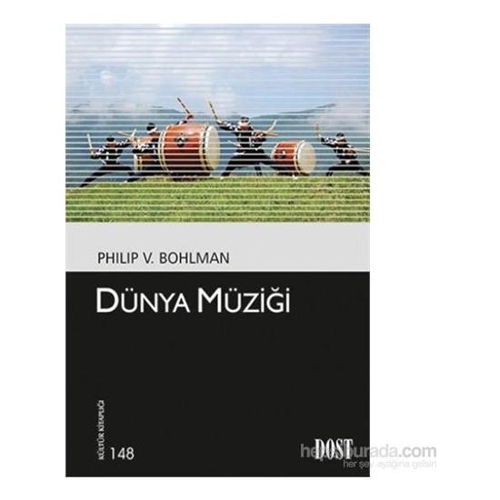 Kültür Kitaplığı 148 Dünya Müziği-Philip V. Bohlman
