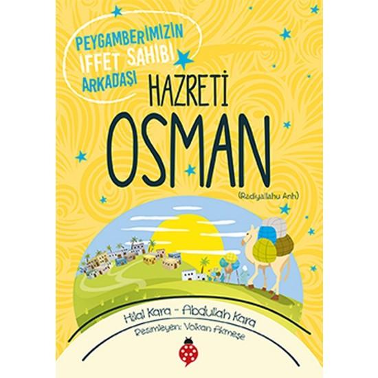 Peygamberimizin İffet Sahibi ArkadaşıHazreti Osman