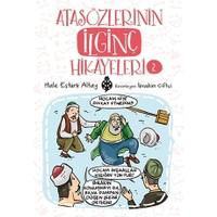 Atasözlerinin İlginç Hikâyeleri-2 - Hale Eştürk Altay