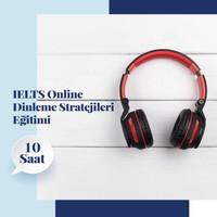 Amerikan Dili Edebiyatı Yabancı Dil Kursları Ielts Online Dinleme Stratejileri Eğitimi - 10 Saat