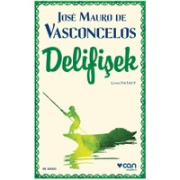 Delifişek - Jose Mauro De Vasconcelos