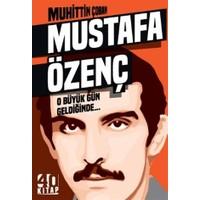Mustafa Özgenç O Büyük Gün Geldiğinde - Muhittin Çoban
