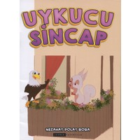 Uykucu Sincap (Renkli-Resimli) - Nezahat Polat Bora