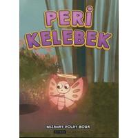 Peri Kelebek (Renkli-Resimli) - Nezahat Polat Bora