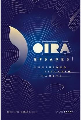 Oıra Efsanesi - Burak Ateş