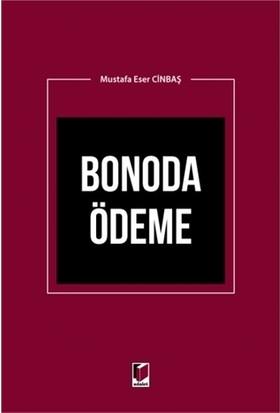 Bonoda Ödeme - Mustafa Eser Cinbaş