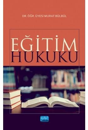Eğitim Hukuku - Murat Bülbül